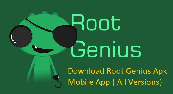 Download Root Genius Apk v2 2 89 Mobile App (All Versions