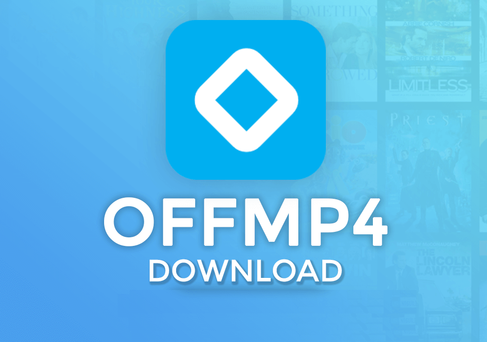 OFFMP4 APK 0.5 Download Latest Version in {2019} 1