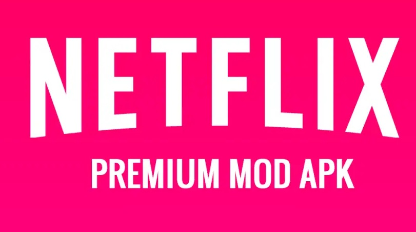 Netflix MOD APK 7.56.1 Premium Download Latest Version (2020) 2