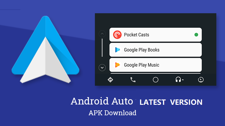 Android Auto Apk - Google Maps, Media, Messaging {2020 Latest} 1